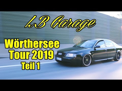 LB GARAGE | WÖRTHERSEE TOUR 2019 | TEIL 1
