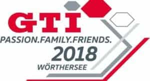 GTI-Treffen Wörthersee 2018 - PASSION. FAMILY. FRIENDS.